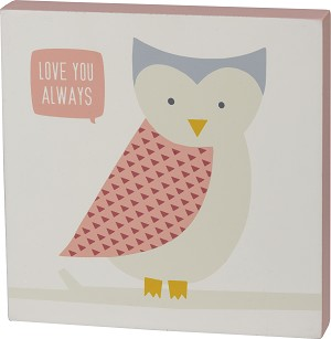 Pink Palette Owl Themed Love You Always Decorative Wooden Block Sign 6x6 from Primitives by Kathy