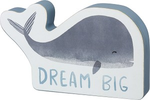 Blue Whale Dream Big Decorative Wooden Home Décor Sign from Primitives by Kathy