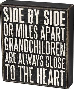 Grandchildren Are Always Close To The Heart Wooden Box Sign 7x6 from Primitives by Kathy
