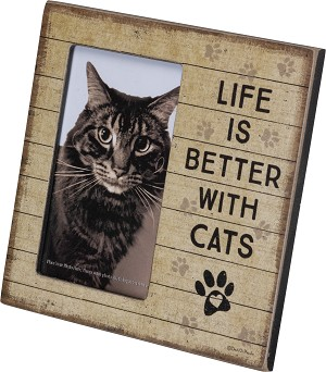 Cat Lover Life Is Better With Cats Decorative Plaque Photo Picture Frame (Holds 3x5 Photo) from Primitives by Kathy