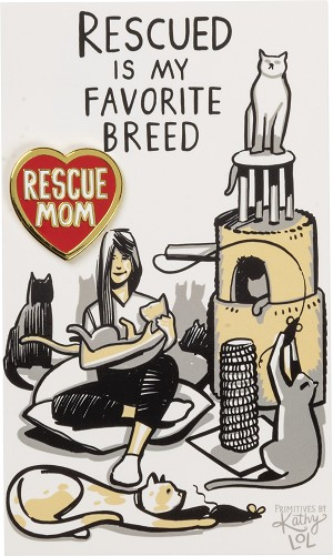 Cat Lover Rescued Is My Favorite Breed Enamel Pin With Greeting Card from Primitives by Kathy