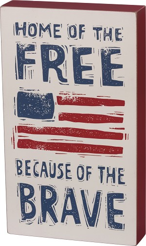 Home Of The Free Is Because Of The Brave Decorative Wooden Box Sign 12x7 from Primitives by Kathy