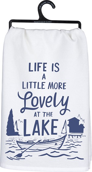 Life Is A Little More Lovely At The Lake Cotton Dish Towel 28x28 from Primitives by Kathy