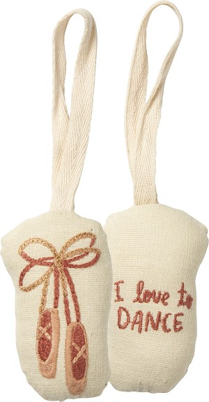 Ballet I Love To Dance Cotton & Linen Hanging Ornament from Primitives by Kathy