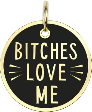 Bitches Love Me Hard Enamel Dog Collar Pet Charm from Primitives by Kathy