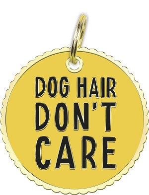 Dog Hair Don't Care Hard Enamel Dog Collar Pet Charm from Primitives by Kathy