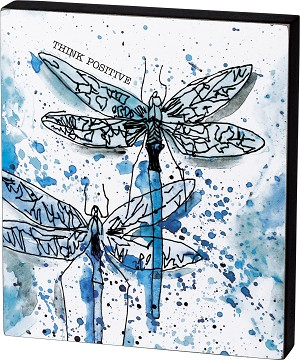 Watercolor Dragonfly Think Positive Decorative Wooden Block Sign 6x7 from Primitives by Kathy
