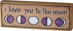 I Love You To The Moon Wood Burned Decorative Wooden Block Sign 8x3 from Primitives by Kathy