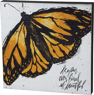 Butterfly Design Be Your Own Kind Of Beautiful Decorative Wooden Box Sign 14x14 from Primitives by Kathy