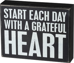 Start Each Day With A Grateful Heart Decorative Wooden Box Sign 7.5x6 from Primitives by Kathy