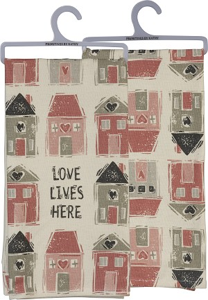 Love Lives Here Cotton & Linen Dish Towel 20x26 from Primitives by Kathy