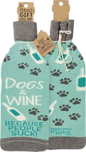 Dogs & Wine Because People Suck Wine Bottle Sock Holder from Primitives by Kathy