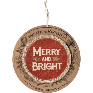 Round Rustic Holiday Desing Merry And Bright Decorative Hanging Wall Décor Sign 10 Inch from Primitives by Kathy