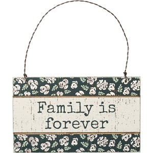 Rustic Floral Design Family Is Forever Hanging Wooden Ornament Sign 5x3 from Primitives by Kathy