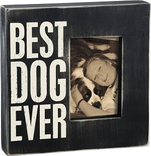 Best Dog Ever Wooden Box Sign Photo Picture Frame (Holds 4x6 Photo) from Primitives by Kathy