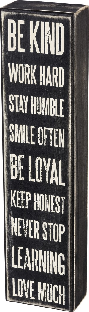 Be Kind Work Hard Stay Humble Decorative Wooden Box Sign 12x3 from Primitives by Kathy