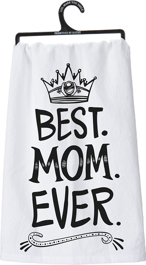 Best Mom Ever Crown Design Cotton Dish Towel 28x28 from Primitives by Kathy