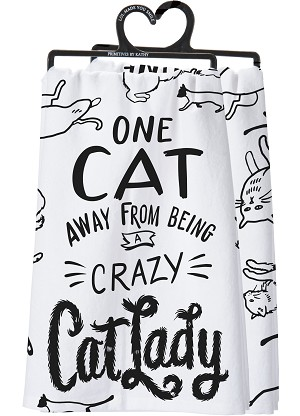 One Cat Away From Being A Crazy Cat Lady Cotton Dish Towel from Primitives by Kathy