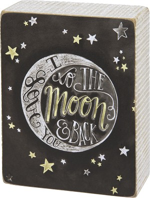 Love You To The Moon And Back Decorative Chalk Art Wooden Box Sign 4x5 from Primitives by Kathy