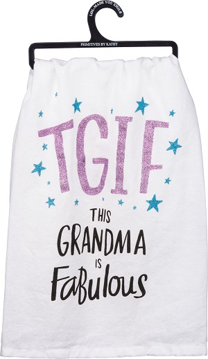 TGIF This Grandma Is Fabulous Cotton Dish Towel 28x28 from Primitives by Kathy