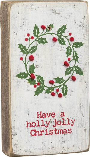 Have A Holly Jolly Christmas Decorative Stitched Wooden Block Sign from Primitives by Kathy