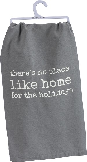 There's No Place Like Home For The Holidays Cotton Dish Towel 28x28 from Primitives by Kathy