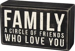Family A Circle Of Friends Who Love You Decorative Wooden Box Sign 5x3 from Primitives by Kathy
