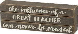 A Great Teacher Can Never Be Erased Slat Wood Box Sign from Primitives by Kathy