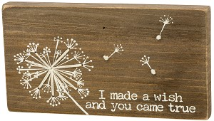 I Made A Wish And You Came True Stitched Magnetic Wooden Block Sign from Primitives by Kathy