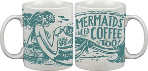 Mermaids Need Coffee Too! Coffee Mug (Cup) 20 Oz from Primitives by Kathy