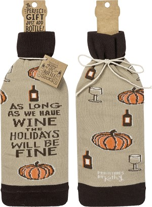 As Long As We Have Wine The Holidays Will Be Fine Wine Bottle Sock Holder from Primitives by Kathy