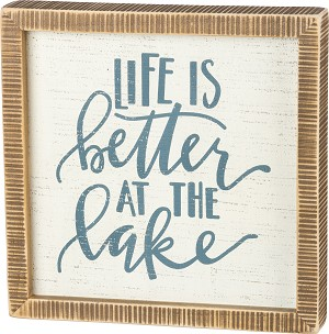 Life Is Better At The Lake Decorative Inset Wooden Box Sign 10x10 from Primitives by Kathy