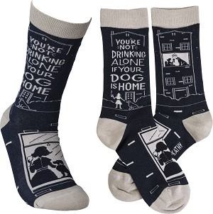 You're Not Drinking Alone If Your Dog Is Home Colorfully Printed Cotton Socks from Primitives by Kathy