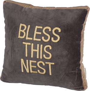 Velvet Bless This Nest Decorative Throw Pillow 16x16 from Primitives by Kathy