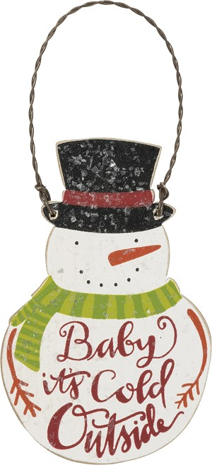 Top Hat Snowman Baby It's Cold Outside Hanging Christmas Ornament from Primitives by Kathy